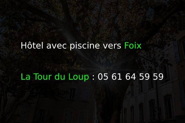 La Tour du Loup_Hôtel avec piscine vers Foix